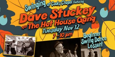 Swing at Cooks Chapel featuring Dave Stuckey & the Hot House Gang