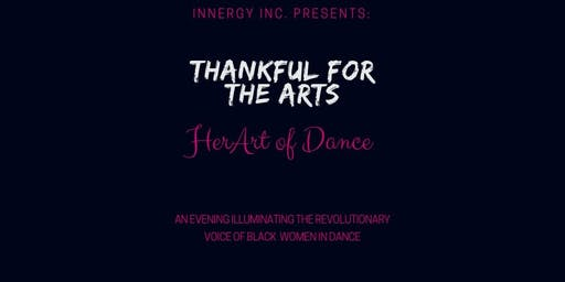 Thankful For The Arts: HerArt of Dance