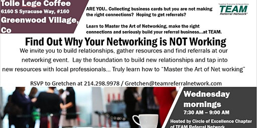 Circle of Excellence in Greenwood Village ~ TEAM Referral Network