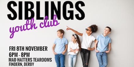 SEND Siblings Youth Club - Bonfire Night Special! tickets