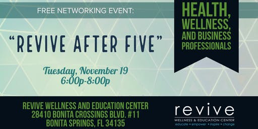 """""""Revive After Five"""" Free Networking Event"""