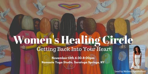 Women's Healing Circle: Getting Back into Your Heart