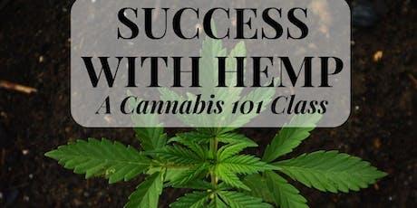 Success with Hemp-A Cannabis 101 Class tickets