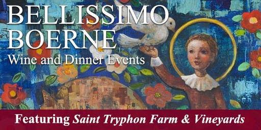Bellissimo Boerne Wine and Dinner Event featuring Saint Tryphon