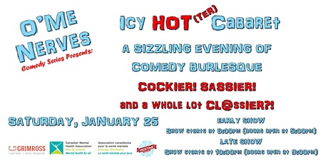 O'Me Nerves Comedy Presents: Icy HOTTER Cabaret tickets
