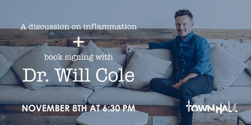 Dr. Will Cole: A Discussion on Inflammation + Book Signing!