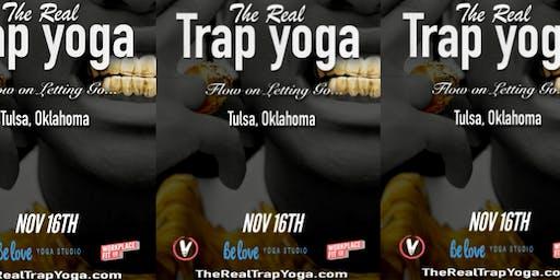 The Real Trap Yoga Tulsa