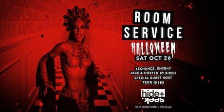 HIDE + SEEK presents Room Service HALLOWEEN Oct 26 tickets