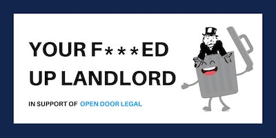Your F****ed Up Landlord