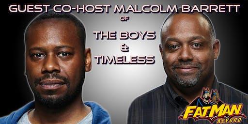 BLACKMAN BEYOND w/ Marc Bernardin & Guest Star Malcolm Barrett 10/22
