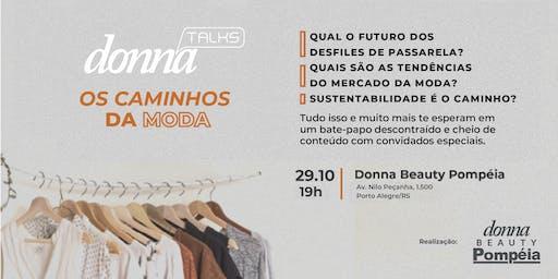 """Donna Talks """"Os Caminhos da Moda"""""""