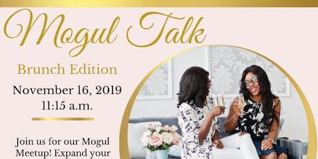 Mogul Talk: Brunch Edition tickets