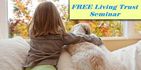 Free Living Trust Seminar tickets