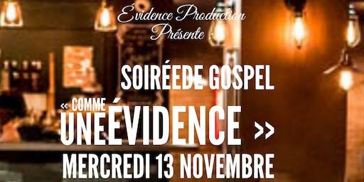 """Soirée de Gospel : """"Comme une Evidence"""""""