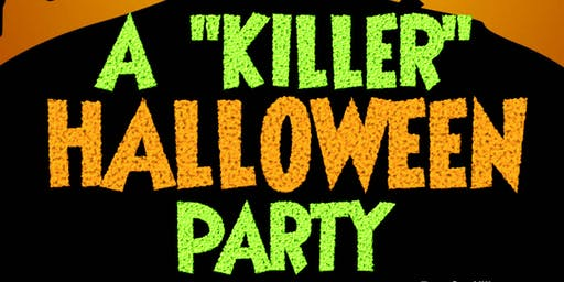 "A ""Killer"" Halloween Party"
