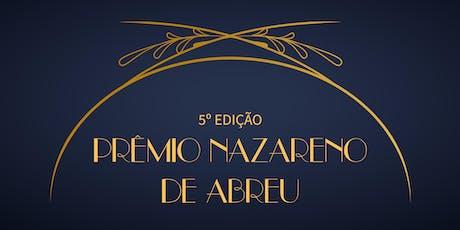 5° Edição do Prêmio Nazareno de Abreu ingressos