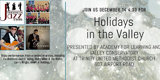5th Annual Holidays in the Valley  Concert