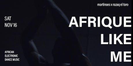 Afrique Like Me [Toronto, Nov 2019] tickets