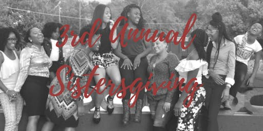 3rd Annual Sistersgiving Pillow Talk about Self Worth