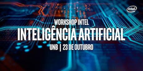 Workshop INTEL de Inteligência Artificial -UnB ingressos