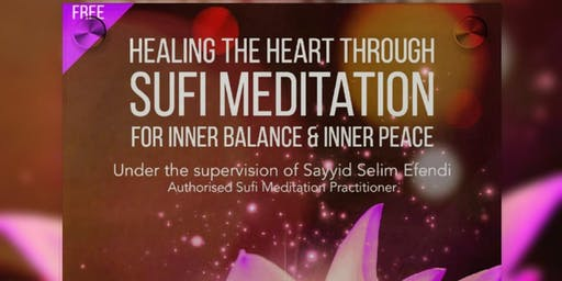 Healing the Heart through Sufi Meditation - 2nd Session