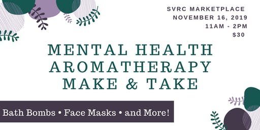 Mental Health Aromatherapy Make & Take