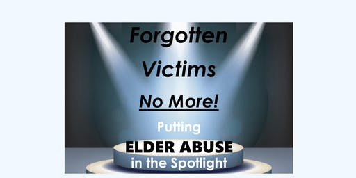 Putting Elder Abuse in the Spotlight