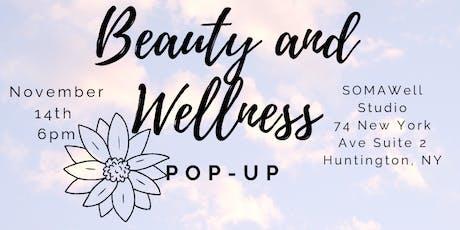 Beauty and Wellness Pop-Up! tickets