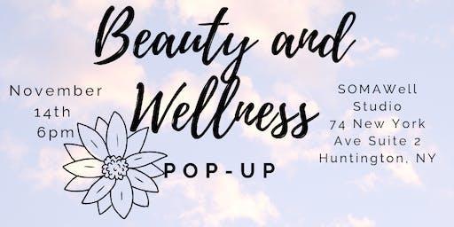 Beauty and Wellness Pop-Up!