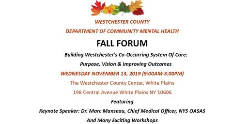 Westchester County DCMH Fall Forum 2019