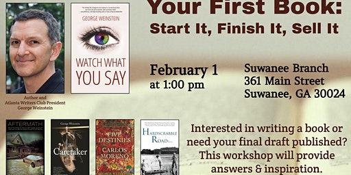 Your First Book:  Start It, Finish It, Sell It