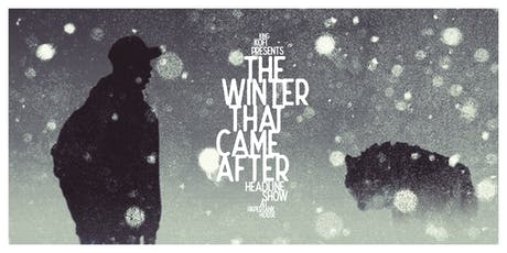 """King Kofi Presents """"The Winter That Came After"""" tickets"""