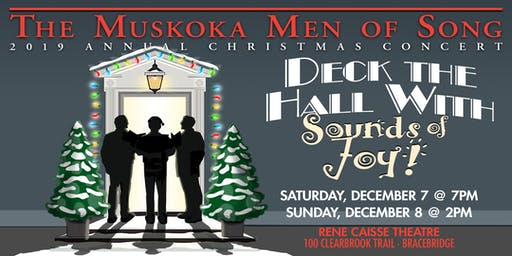"The Muskoka Men of Song - Christmas Concert ""Deck the Hall with Sounds of Joy"""