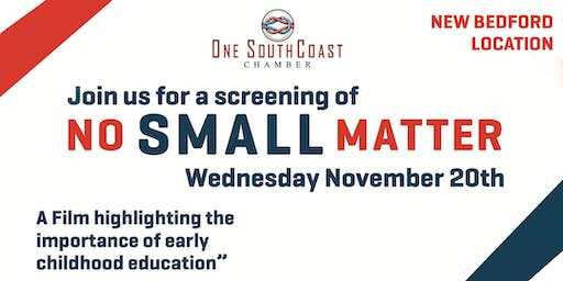 No Small Matter Screening - New Bedford