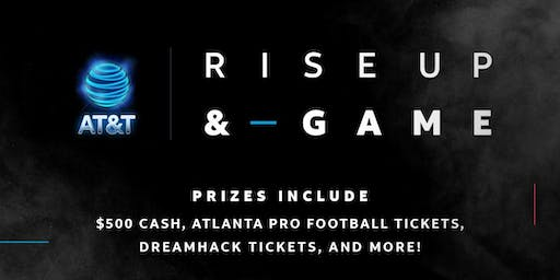 AT&T presents: Rise Up & Game - FIGHT OR FLIGHT