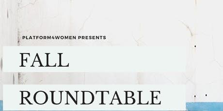 Platform's Fall Roundtable - Social Entrepreneurship and Fundraising tickets
