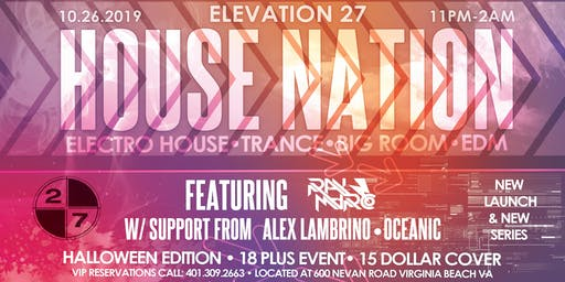 The Return Of House Nation | Elevation 27