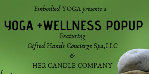 Embodied YOGA presents a Yoga+Wellness Popup