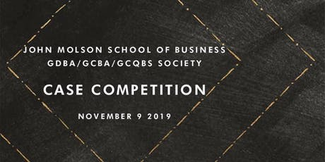 GDBA/GCBA/GCQBS Case Competition & Networking Cocktail 2019 tickets