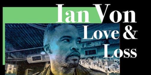 "Ian Von Presents ""Love & Loss"" Listening Party"