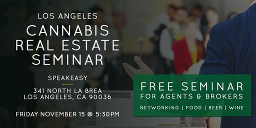 Free Seminar | Cannabis Real Estate in LA Nov. 15