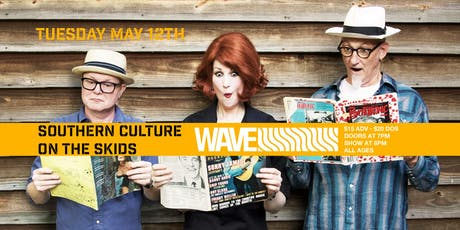 Southern Culture on the Skids live at Wave tickets