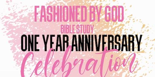 FASHIONED BY GOD 1 YEAR ANNIVERSARY CELEBRATION
