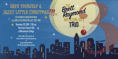Have Yourself a Jazzy Little Christmas!!! (3) tickets