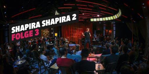 SHAPIRA SHAPIRA - Staffel 2 Folge 3