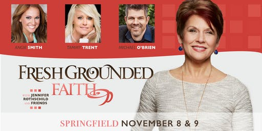 Fresh Grounded Faith - Springfield, MO - Nov 8-9, 2019