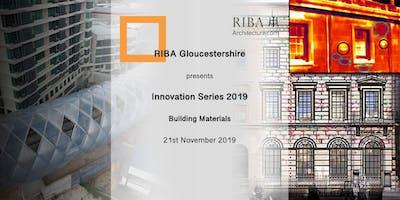 RIBA Gloucestershire Innovation Series - Materials