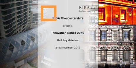 RIBA Gloucestershire Innovation Series - Materials tickets