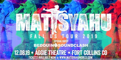 Matisyahu w/ Bedouin Soundclash AT THE AGGIE THEATRE