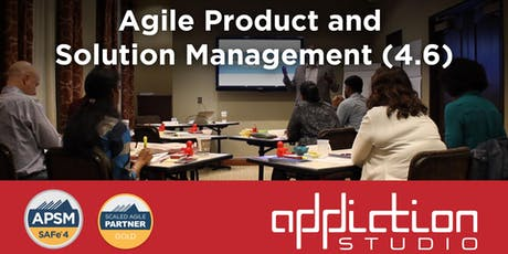 Agile Product & Solution Management 4.6 - Scaled Agile (SAFe) tickets